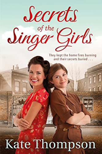 Secrets of the Singer Girls by Kate Thompson
