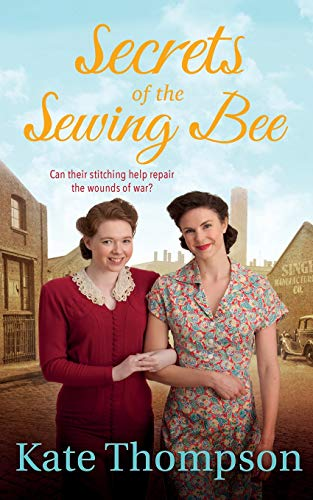 Secrets of the Sewing Bee by Kate Thompson