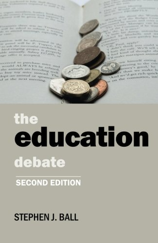 The Education Debate by Stephen J. Ball