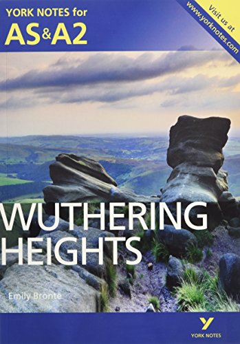 Wuthering Heights: York Notes for AS & A2 by Claire Steele