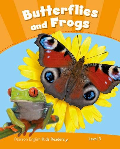 Butterflies and Frogs Reader CLIL AmE: Level 3 by Rachel Wilson