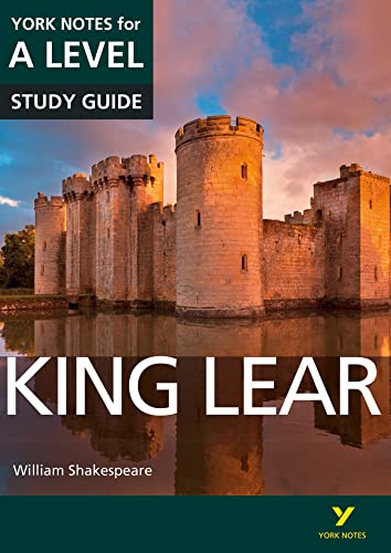 King Lear: York Notes for A-Level by Rebecca Warren