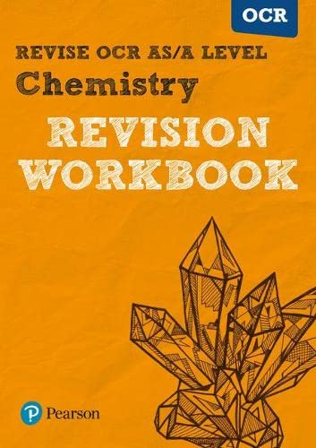 REVISE OCR AS/A Level Chemistry Revision Workbook: For the 2015 qualifications by Mark Grinsell