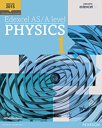 Edexcel AS/A Level Physics: Student Book 1 + ActiveBook by Miles Hudson