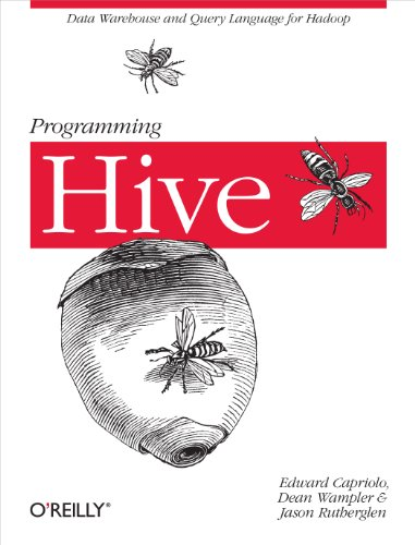 Programming Hive by Edward Capriolo