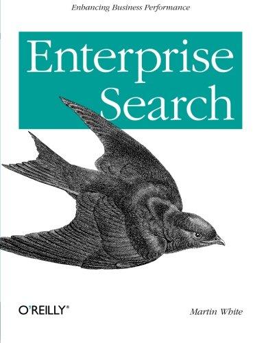 Enterprise Search by Martin White