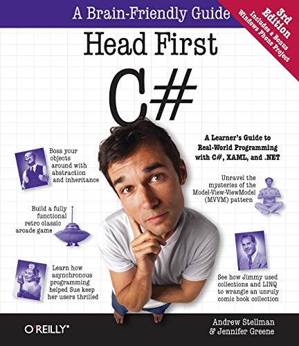 Head First C#: A Learner's Guide to Real-World Programming with C#, XAML, and .NET by Jennifer Greene