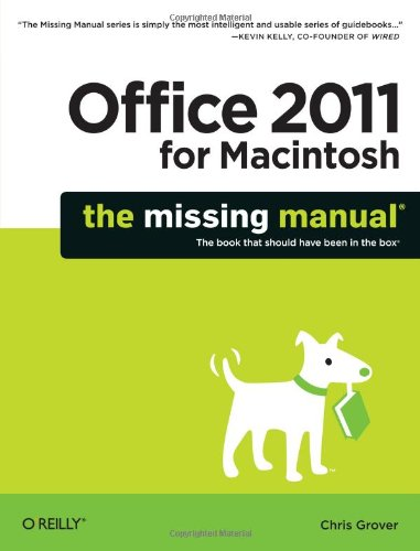 Office 2011 for Macintosh: The Missing Manual by Chris Grover
