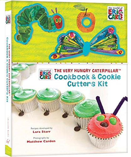 The Very Hungry Caterpillar Cookbook and Cookie Cutters Kit by Eric Carle