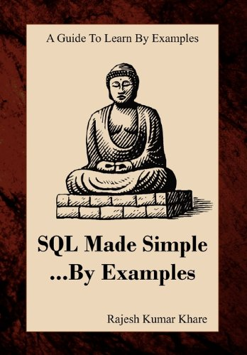 SQL Made Simple... by Examples by Rajesh Kumar Khare