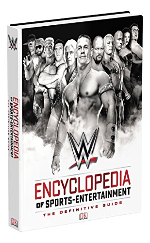 WWE Encyclopedia of Sports Entertainment by Steve Pantaleo
