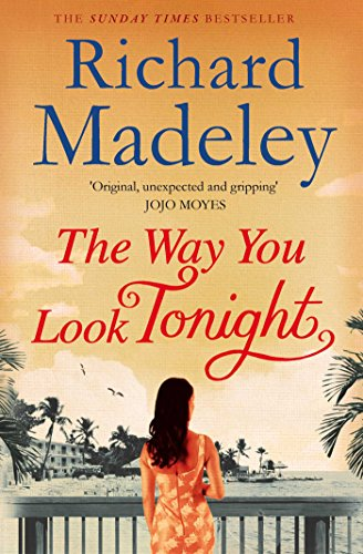 The Way You Look Tonight by Richard Madeley