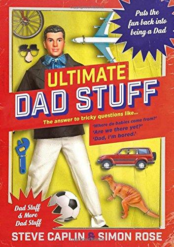 Ultimate Dad Stuff by Steve Caplin