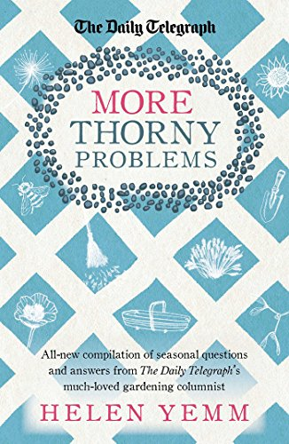 More Thorny Problems by Helen Yemm
