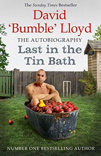 Last in the Tin Bath: The Autobiography by David Lloyd