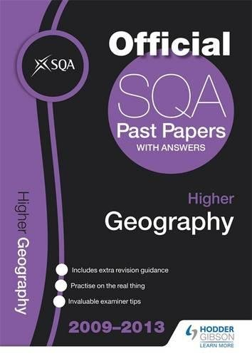 SQA Past Papers Higher Geography: 2013 by SQA