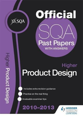 SQA Past Papers Higher Product Design: 2013 by SQA