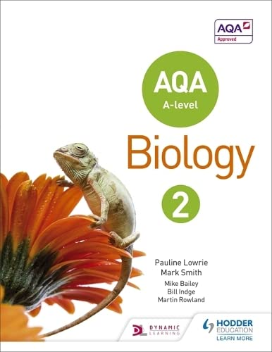 AQA A Level Biology Student Book 2: Year 2 by Pauline Lowrie