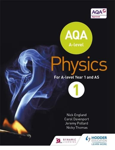 AQA A Level Physics Student: Book 1 by Nick England