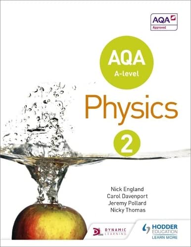 AQA A Level Physics Student: Book 2 by Nick England