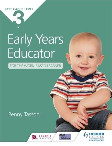Cache Level 3 Early Years Educator for the Work-Based Learner by Penny Tassoni