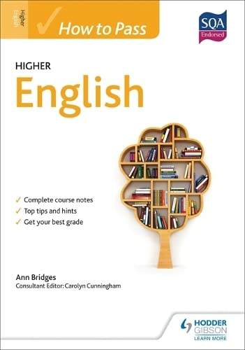 How to Pass Higher English for CFE by Ann Bridges