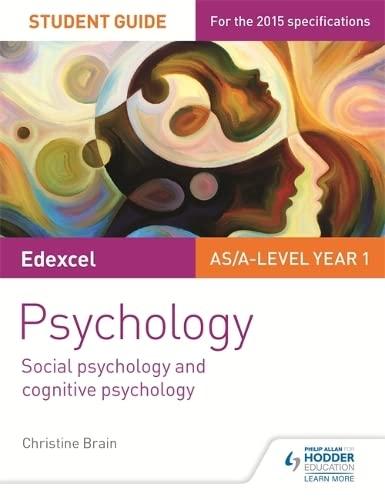 Edexcel Psychology Student Guide 1: Social Psychology and Cognitive Psychology by Christine Brain