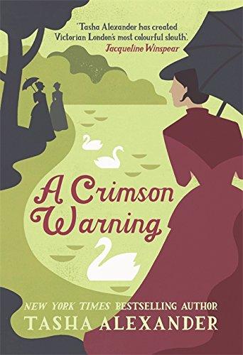 A Crimson Warning: A Novel of Suspense by Tasha Alexander