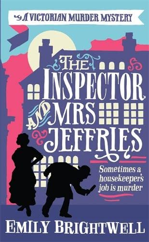 The Inspector and Mrs Jeffries by Emily Brightwell