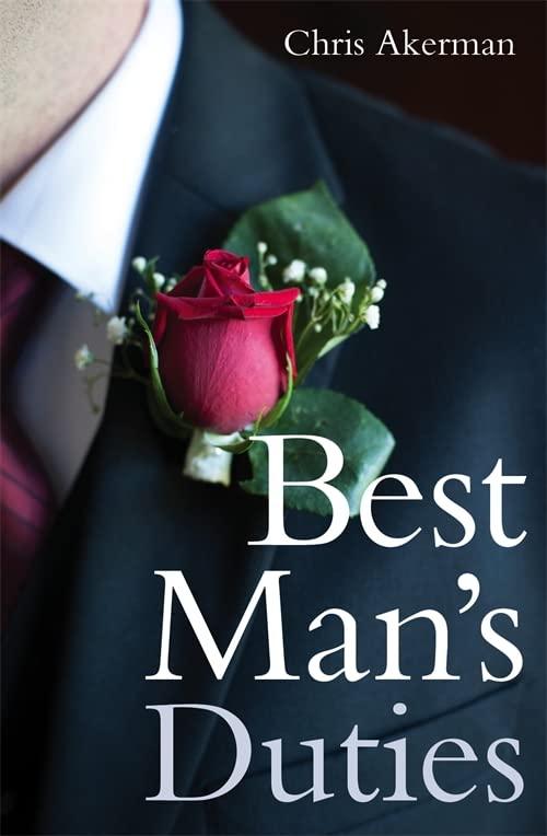 Best Man's Duties by Chris Akerman