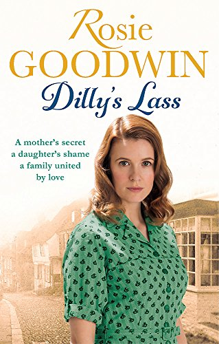 Dilly's Lass by Rosie Goodwin
