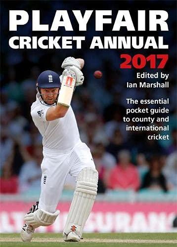 Playfair Cricket Annual: 2017 by Ian Marshall