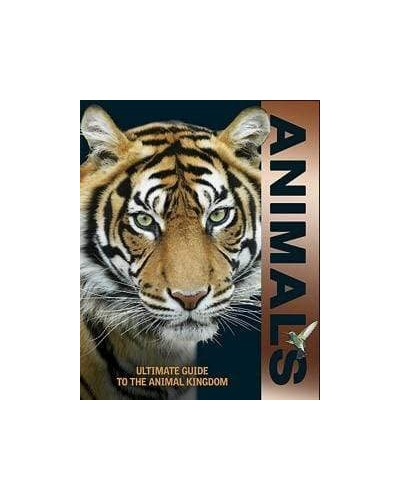 Animals: Ultimate Guide to the Animal Kingdom by