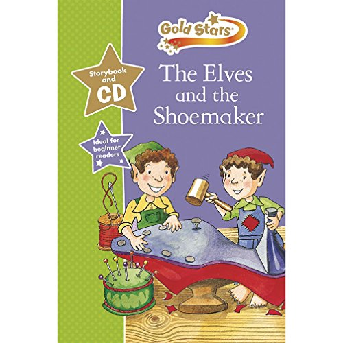 The Elves & the Shoemaker: Gold Stars Early Learning by