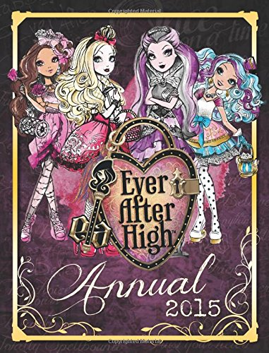 Ever After High Annual: 2015 by