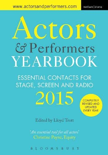 Actors and Performers Yearbook 2015 by Lloyd Trott