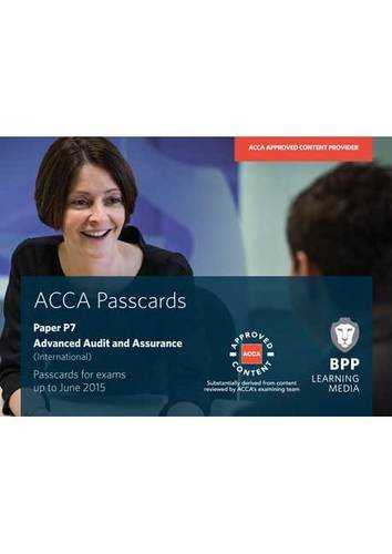 ACCA - P7 Advanced Audit and Assurance (International): Passcards: Paper P7 by BPP Learning Media