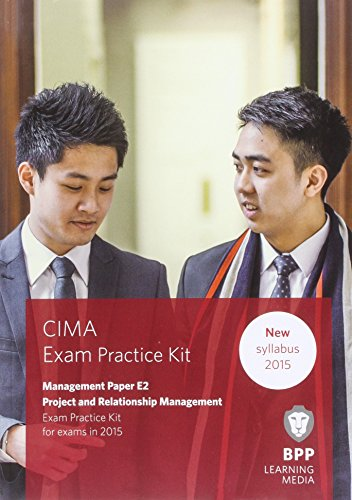 CIMA E2 Project and Relationship Management: Objective Test Question Kit by BPP Learning Media