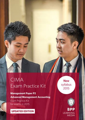 CIMA P2 Advanced Management Accounting: Exam Practice Kit by BPP Learning Media