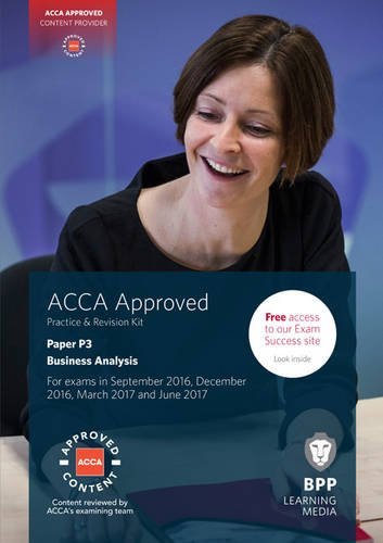 ACCA P3 Business Analysis: Practice and Revision Kit by BPP Learning Media