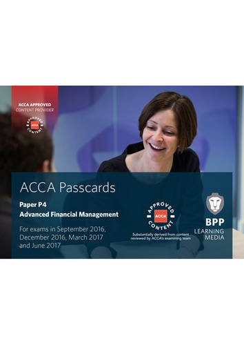 ACCA P4 Advanced Financial Management: Passcards by BPP Learning Media