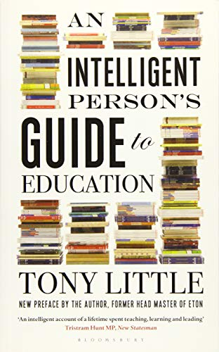 An Intelligent Person's Guide to Education by Tony Little