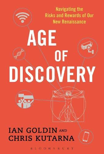 Age of Discovery: Navigating the Risks and Rewards of Our New Renaissance by Ian Goldin