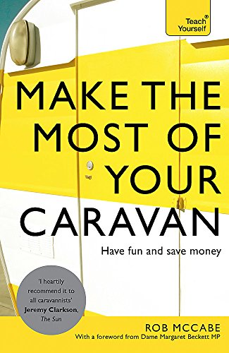 Make the Most of Your Caravan: Teach Yourself by McCabe Rob