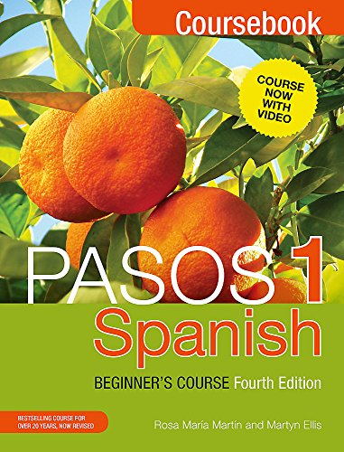 Pasos 1: Spanish Beginner's Course: Coursebook by Martyn Ellis