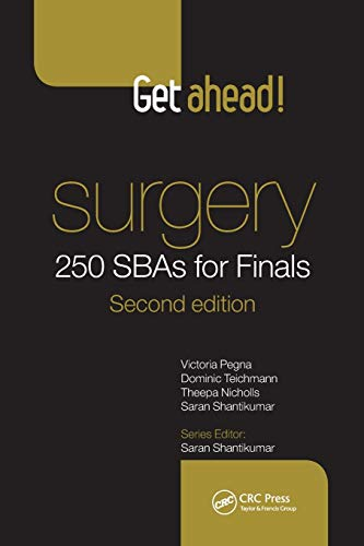 Get Ahead! Surgery: 250 Sbas for Finals by Victoria Pegna