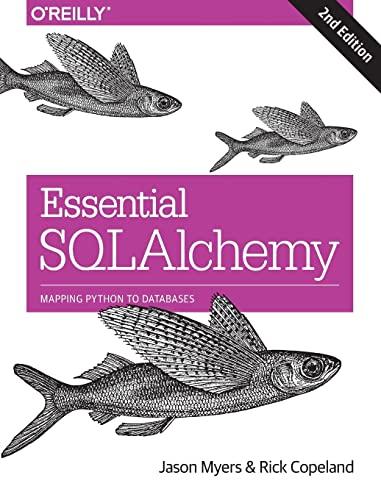 Essential SQLAlchemy by Jason Myers