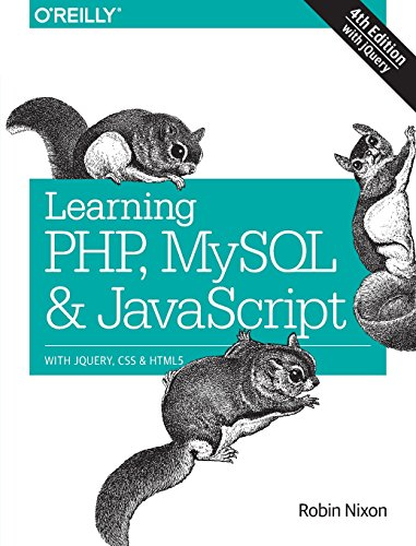 Learning PHP, MySQL & JavaScript: With jQuery, CSS & HTML5 by Robin Nixon