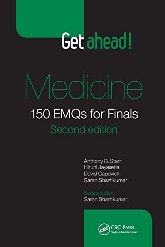 Get Ahead! Medicine: 150 EMQs for Finals by Anthony B. Starr