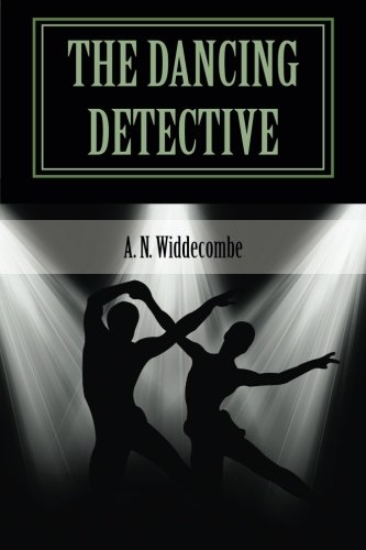 The Dancing Detective by A. N. Widdecombe